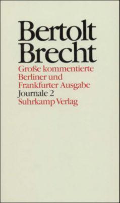 Werke, Große kommentierte Berliner und Frankfurter Ausgabe: Bd.27 Journale, Bertolt Brecht