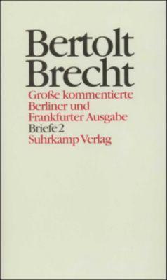 Werke, Große kommentierte Berliner und Frankfurter Ausgabe: Bd.29 Briefe, Bertolt Brecht
