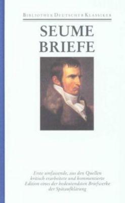 Werke und Briefe: Bd.3 Briefe - Johann Gottfried Seume |