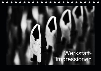 Werkstatt-Impressionen (Tischkalender 2019 DIN A5 quer), Eduard Oertle