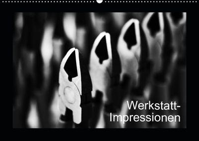 Werkstatt-Impressionen (Wandkalender 2019 DIN A2 quer), Eduard Oertle