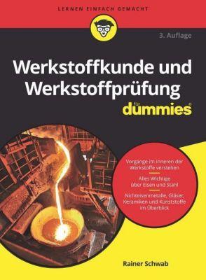 Werkstoffkunde und Werkstoffprüfung für Dummies - Rainer Schwab pdf epub