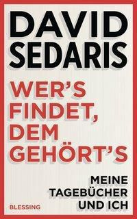 Wer's findet, dem gehört's, David Sedaris
