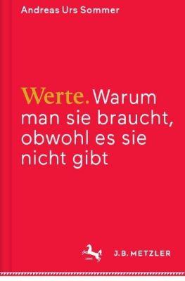 Werte, Andreas U. Sommer