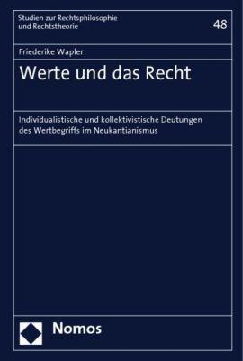 Werte und das Recht, Friederike Wapler