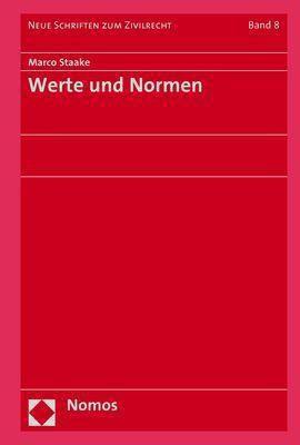 Werte und Normen, Marco Staake