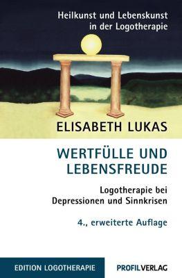 Wertfülle und Lebensfreude, Elisabeth Lukas
