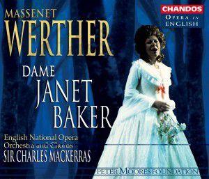Werther (Gesamtaufnahme), Baker, Mackerras, Enno & Chorus