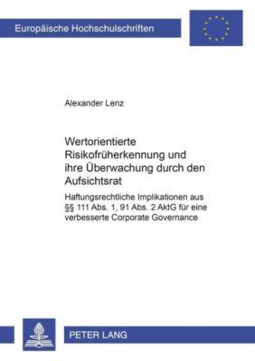 Wertorientierte Risikofrüherkennung und ihre Überwachung durch den Aufsichtsrat, Alexander Lenz