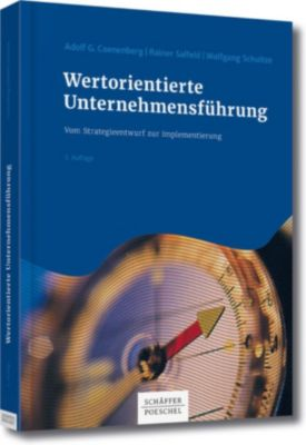 Wertorientierte Unternehmensführung, Wolfgang Schultze, Rainer Salfeld, Adolf G. Coenenberg