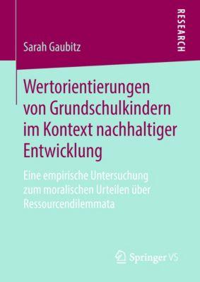 Wertorientierungen von Grundschulkindern im Kontext nachhaltiger Entwicklung, Sarah Gaubitz
