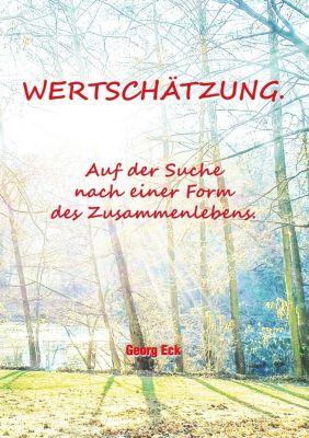 Wertschätzung., Georg Eck