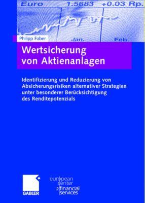 Wertsicherung von Aktienanlagen, Philipp Faber