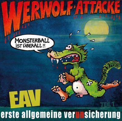 Werwolf-Attacke! (Monsterball ist überall...), Erste Allgemeine Verunsicherung (EAV)