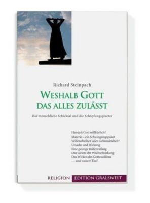 Weshalb Gott das alles zulässt, Richard Steinpach