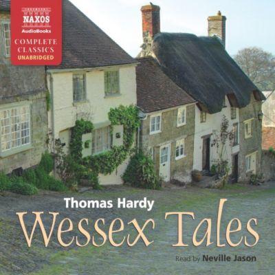 Wessex Tales (Unabridged), Thomas Hardy