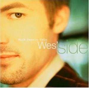 Wes'Side, Nick Perrin Trio
