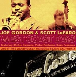 West Coast Days, Joe & Lafaro,Scott Gordon