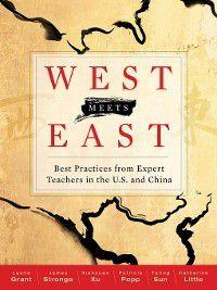West Meets East, Xianxuan Xu, James Stronge, Leslie Grant, Catherine Little, Patricia Popp, Yaling Sun