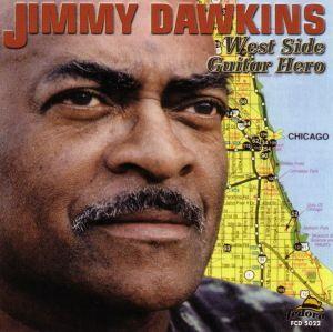 West Side Guitar Hero, Jimmy Dawkins