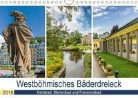Westböhmisches Bäderdreieck - Karlsbad, Marienbad und Franzensbad (Wandkalender 2018 DIN A4 quer), Melanie Viola
