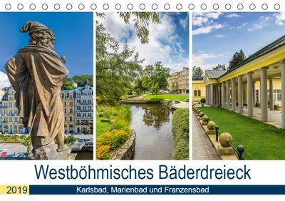 Westböhmisches Bäderdreieck - Karlsbad, Marienbad und Franzensbad (Tischkalender 2019 DIN A5 quer), Melanie Viola