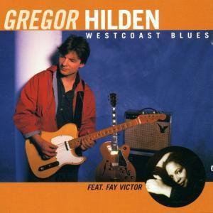 Westcoast Blues, Gregor Hilden