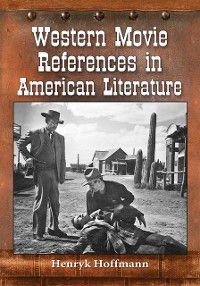 Western Movie References in American Literature, Henryk Hoffmann