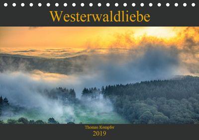 Westerwaldliebe (Tischkalender 2019 DIN A5 quer), Thomas Kempfer