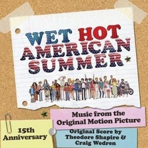 Wet Hot American Summer (Original S (Vinyl), Diverse Interpreten