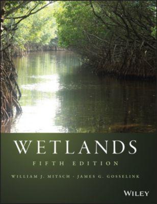 Wetlands, William J. Mitsch, James G. Gosselink