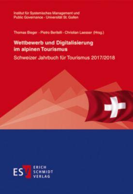 Wettbewerb und Digitalisierung im alpinen Tourismus