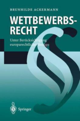 Wettbewerbsrecht, Brunhilde Ackermann