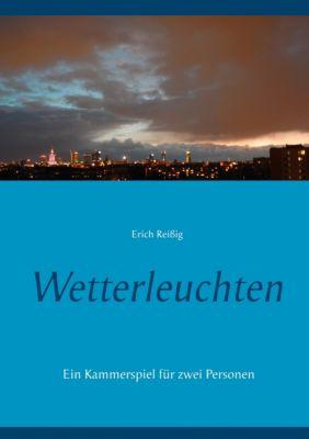 Wetterleuchten, Erich Reissig
