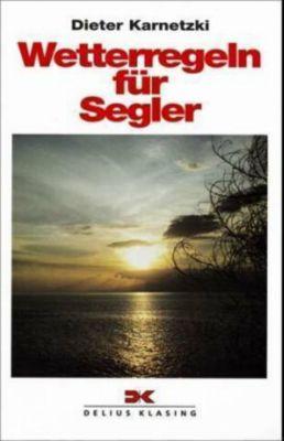 Wetterregeln für Segler, Dieter Karnetzki