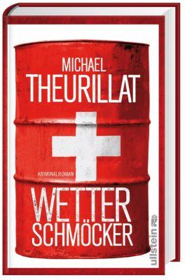Wetterschmöcker, Michael Theurillat