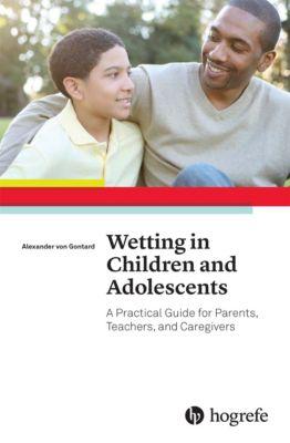 Wetting in Children and Adolescents, Alexander von Gontard