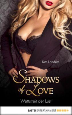 Wettstreit der Lust - Shadows of Love, Kim Landers