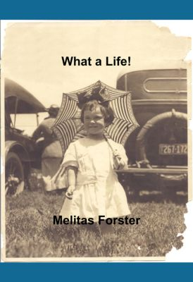 What a Life!, Melitas Forster
