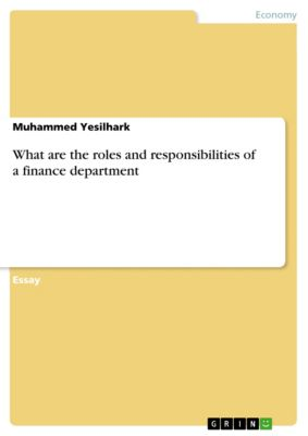 What are the roles and responsibilities of a finance department, Muhammed Yesilhark
