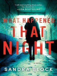 What Happened That Night, Sandra Block
