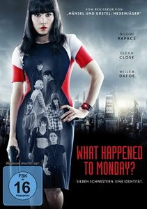 What Happened to Monday?, Noomi Rapace, Glenn,Dafoe,Willem Close
