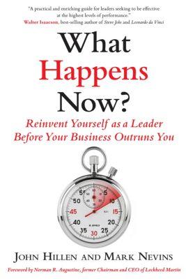 What Happens Now?, John Hillen, Mark D. Nevins
