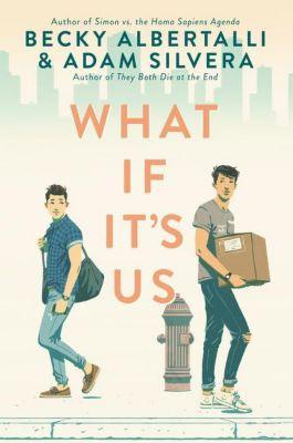 What If It's Us, Becky Albertalli, Adam Silvera