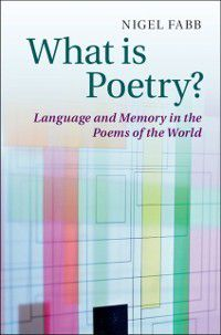 What is Poetry?, Nigel Fabb