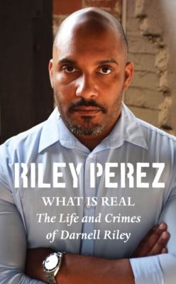 What Is Real, Riley Perez