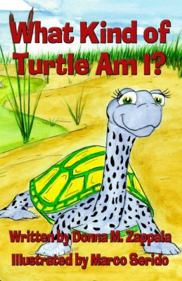 What Kind of Turtle Am I?, Donna M. Zappala