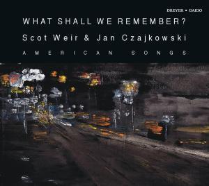 What Shall We Remember, Weir, Czajkowski