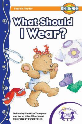 What Should I Wear?, Karen Mitzo Hilderbrand, Kim Mitzo Thompson