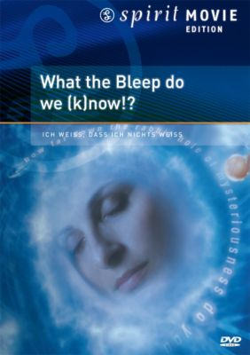What the Bleep Do We (K)now?!, Spirit Movie Edition